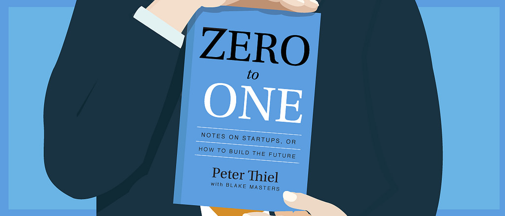 illustration of a man holding the book Zero to One which is about building a start up or the future.