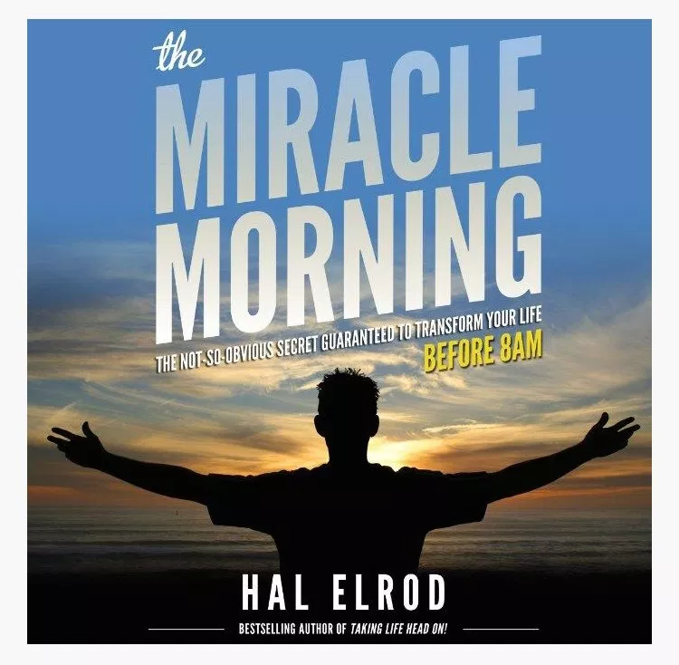 picture of the cover of the book miracle morning by Hal Elrod